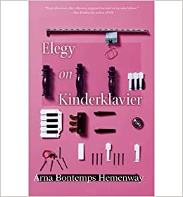 [ Elegy on Kinderklavier (Linda Bruckheimer Series in Kentucky Literature) by Hemenway, Arna Bontemps ( Author ) Jul-2014 ]