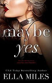 Maybe Yes (Maybe, Definitely Book 1)