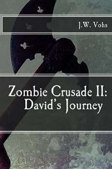 zombie crusade ii davids journey kindle edition by jw