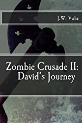Zombie Crusade II: David's Journey
