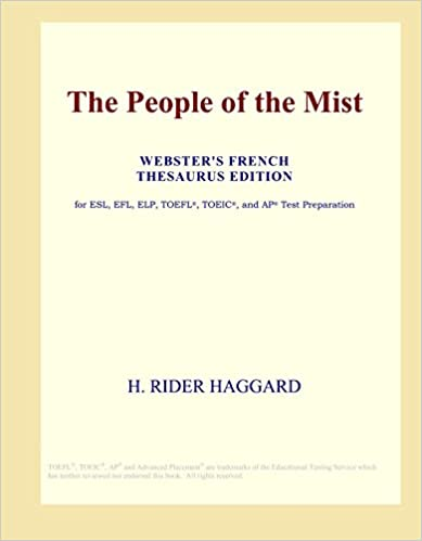 Download online The People of the Mist (Webster's French Thesaurus Edition) PDF, azw (Kindle)