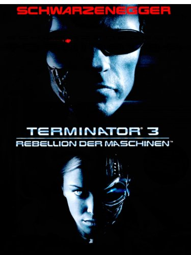 Terminator 3 - Rebellion der Maschinen Film