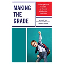 Making the Grade: Promoting Positive Outcomes for Students with Learning Disabilities