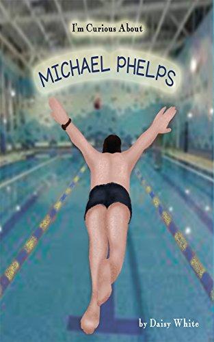 I'm Curious About Michael Phelps por Daisy White