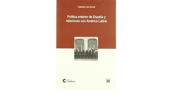 Politica Exterior De España Y Relaciones Con America Latina ...