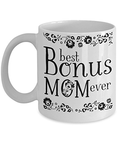 Best Bonus Mom Ever Coffee Mug | Step Mother/Mother-in-Law Gift Idea | Tea Cup