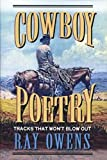 Cowboy Poetry: Tracks That Won't Blow Out