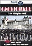 Governare con la paura : Il G8 del 2001, i giorni nostri