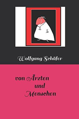 von Ärzten und Menschen (German Edition)