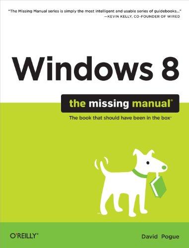Windows 8: The Missing Manual (Missing Manuals) PDF