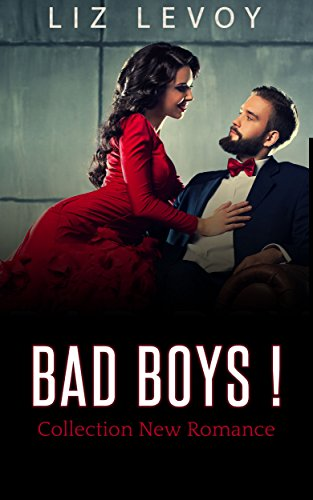 Amazon Com Bad Boys Collection New Romance 3 Livres