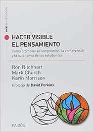 Hacer Visible el Pensamiento: Amazon.es: Ron Ritchhart, Mark ...
