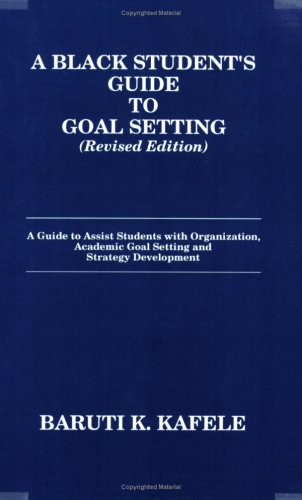 Black Student's Guide to Goal Setting