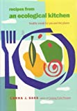 Recipes from an Ecological Kitchen