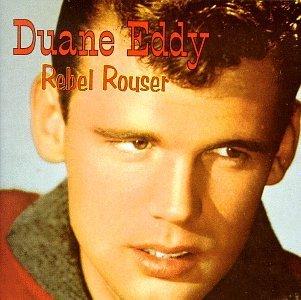 Amazon   Rebel Rouser by Duane Eddy   Duane Eddy   ミュージック   音楽