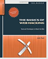 The Basics of Web Hacking Front Cover