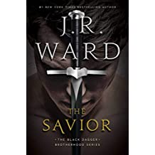 The Savior (The Black Dagger Brotherhood series Book 18)