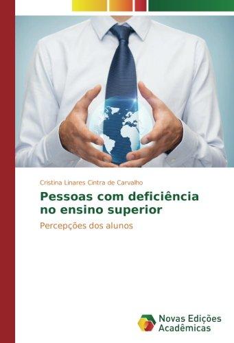 Download Pessoas com deficiência no ensino superior: Percepções dos alunos (Portuguese Edition) ebook
