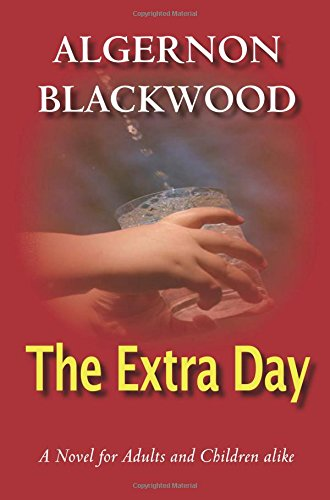Read Online The Extra Day PDF