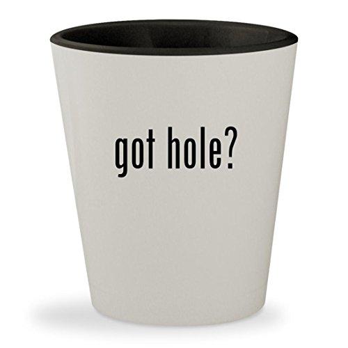 got hole? - White Outer & Black Inner Ceramic 1.5oz Shot Glass