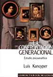 img - for La Confrontacion Generacional (Spanish Edition) by Luis Kancyper (2003-04-04) book / textbook / text book