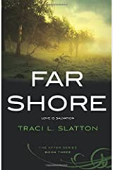 Far Shore (The After Series) (Volume 3)
