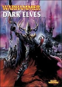 Games Workshop Dark Elves Army Book