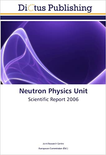 En ligne téléchargement gratuit Neutron Physics Unit: Scientific Report 2006 pdf