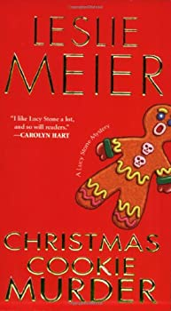 Christmas Cookie Murder (Lucy Stone Mystery, Book 6) 1496721578 Book Cover