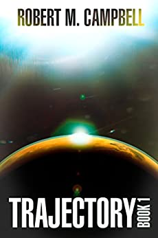 Trajectory Book 1 (New Providence) by [Campbell, Robert M.]