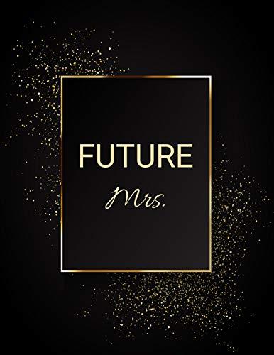 FUTURE Mrs.: Large Wedding Planner & Organizer -150