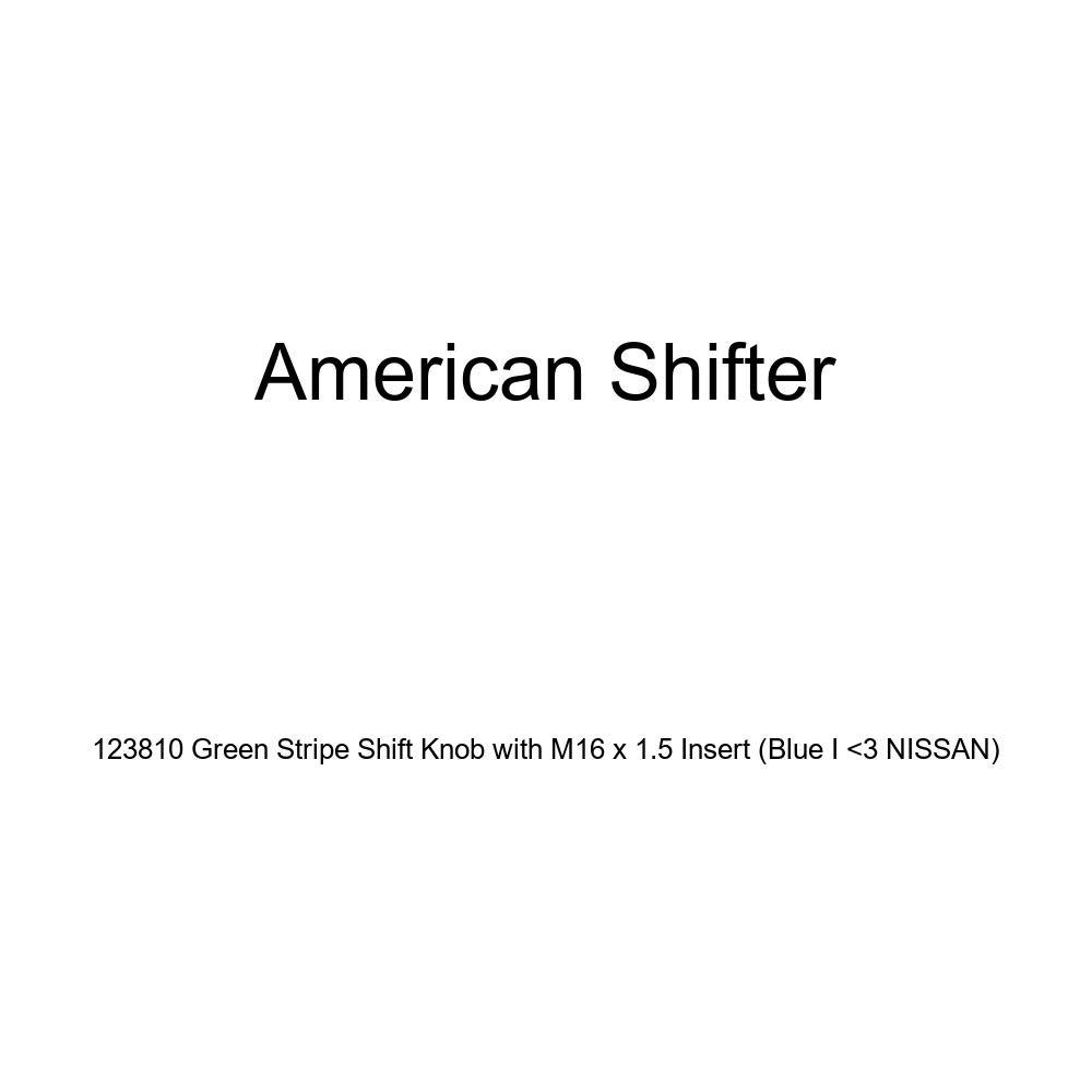 Blue I 3 Nissan American Shifter 123810 Green Stripe Shift Knob with M16 x 1.5 Insert