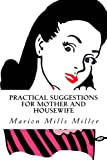 img - for Practical Suggestions for Mother and Housewife book / textbook / text book