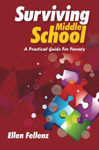 Download Surviving Middle School: A Practical Guide For Parents pdf