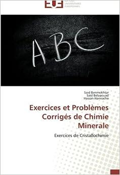 Exercices et Problèmes Corrigés de Chimie Minerale: Exercices de Cristallochimie