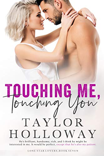 Star Alpha (Touching Me, Touching You (Lone Star Lovers Book 7))