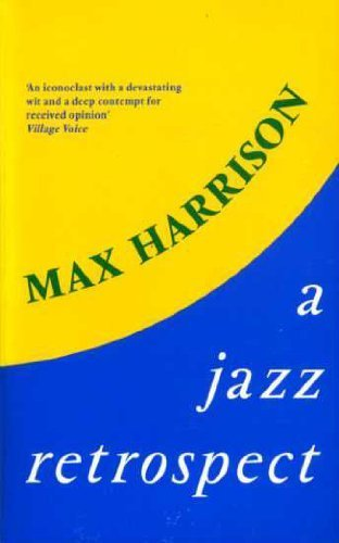A Jazz Retrospect, Max Harrison