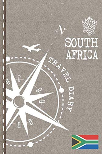 South Africa Travel Diary: Journal To Write In - Dotted Journaling Notebook 6x9, ca. A5, Bucket List Checklist + Dot Grid Pages - Travelers Vacation Log Book for Traveling, Welcome, Farewell Gift