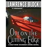 Out on the Cutting Edge (Matthew Scudder Mysteries Book 7)