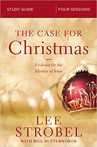 the case for christmas study guide evidence for the identity of jesus lee strobel bill butterworth 9780310099291 amazoncom books - Amazon Christmas