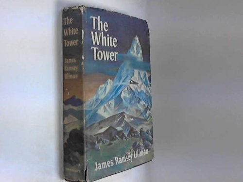 The White Tower by James Ramsey Ullman
