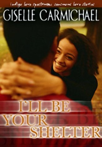 Books : I'll Be Your Shelter (Love Spectrum Romance) by Giselle Carmichael (2003-10-01)