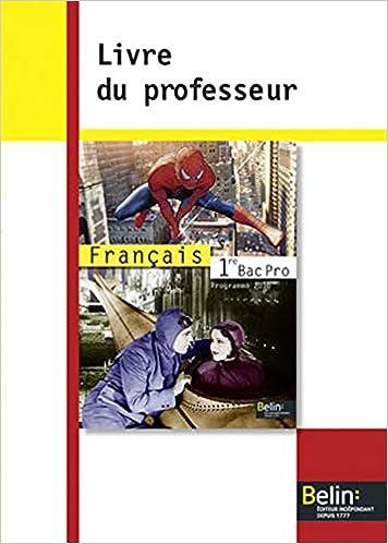 Amazon Fr Francais 1e Bac Pro Livre Du Professeur