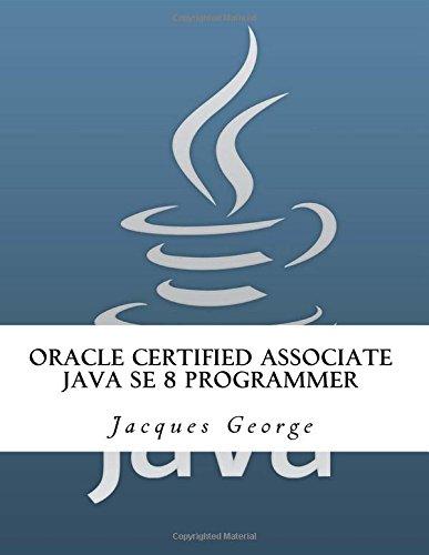 Oracle Certified Associate Java SE 8 Programmer
