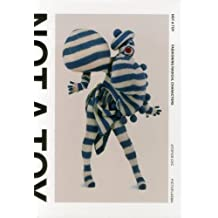 Not A Toy: Fashioning Radical Characters