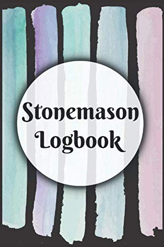 Stonemason Logbook: Notebook with sections to list down your tools and client details (Stonemason Tools)