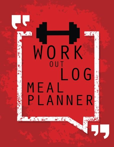 Workout Log :Meal Planner Book:Diet And Exercise Journal: RED: (meal planner journal and fitness journal Better Every Day)