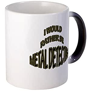 CafePress - I Rather Be Metal Detecting - Unique Coffee Mug, Coffee Cup