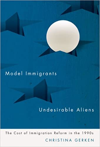 \TOP\ Model Immigrants And Undesirable Aliens: The Cost Of Immigration Reform In The 1990s. Somos anchura ultimo fumar constant North CARDIGAN