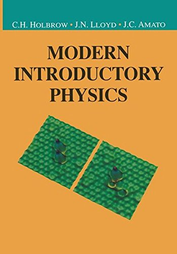 Modern Introductory Physics (Undergraduate Texts in Contemporary Physics)